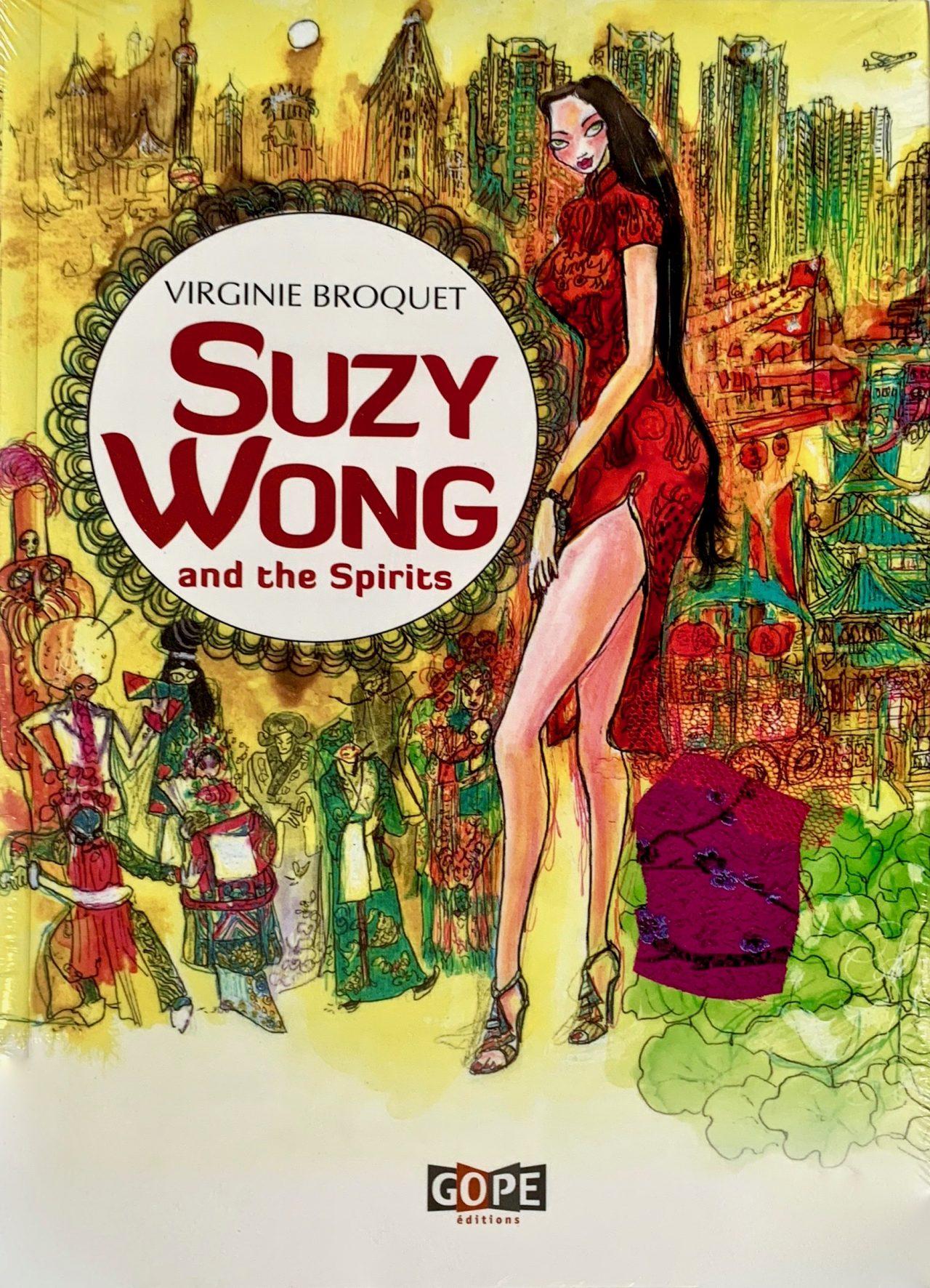 5 Suzy Wong et les esprits, éditions Gope, 2014