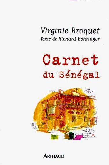 6 Carnet du Sénégal, éditions Arthaud, 2007