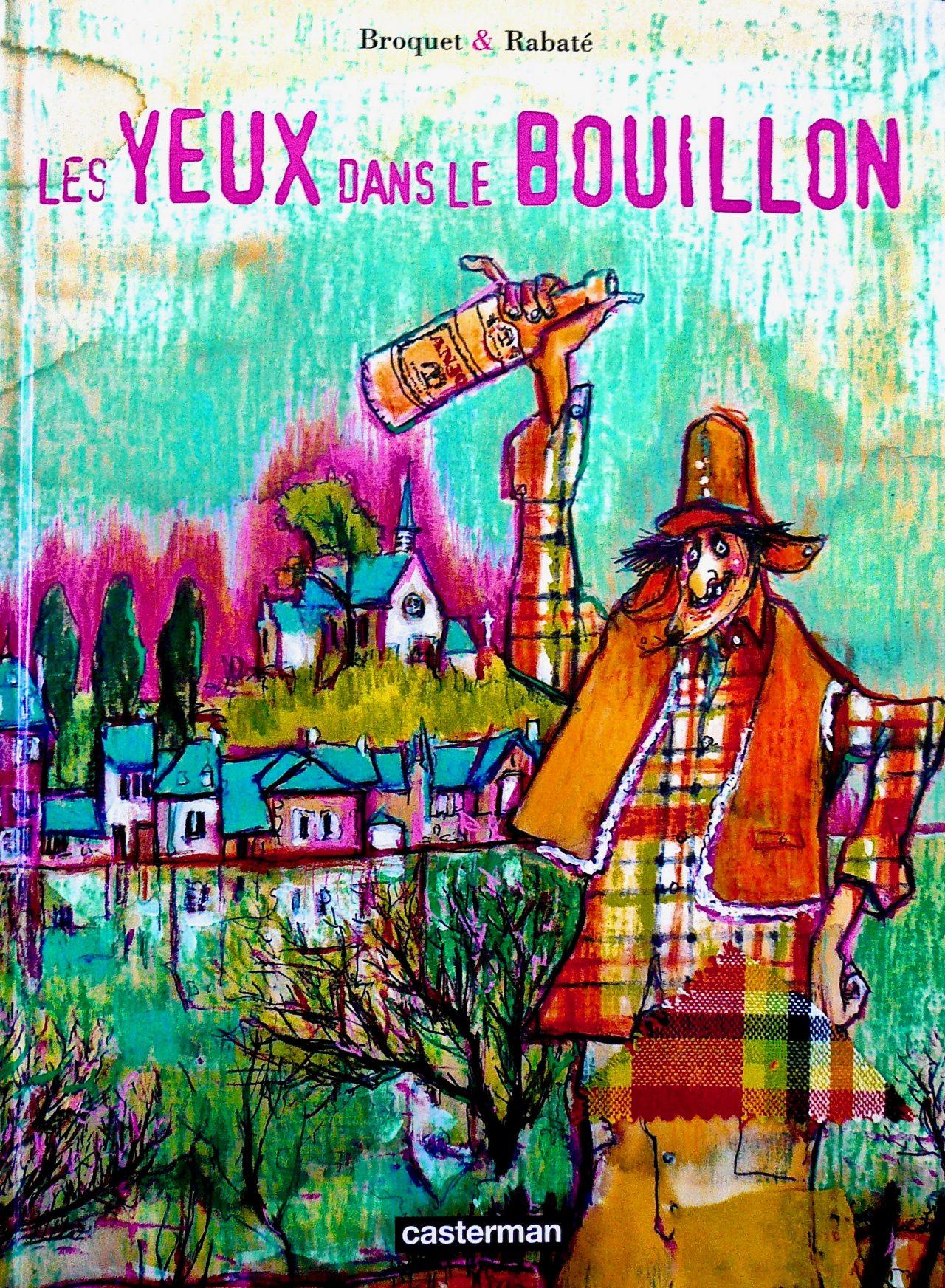 8 Les yeux dans le bouillon, éditions Casterman, 2000